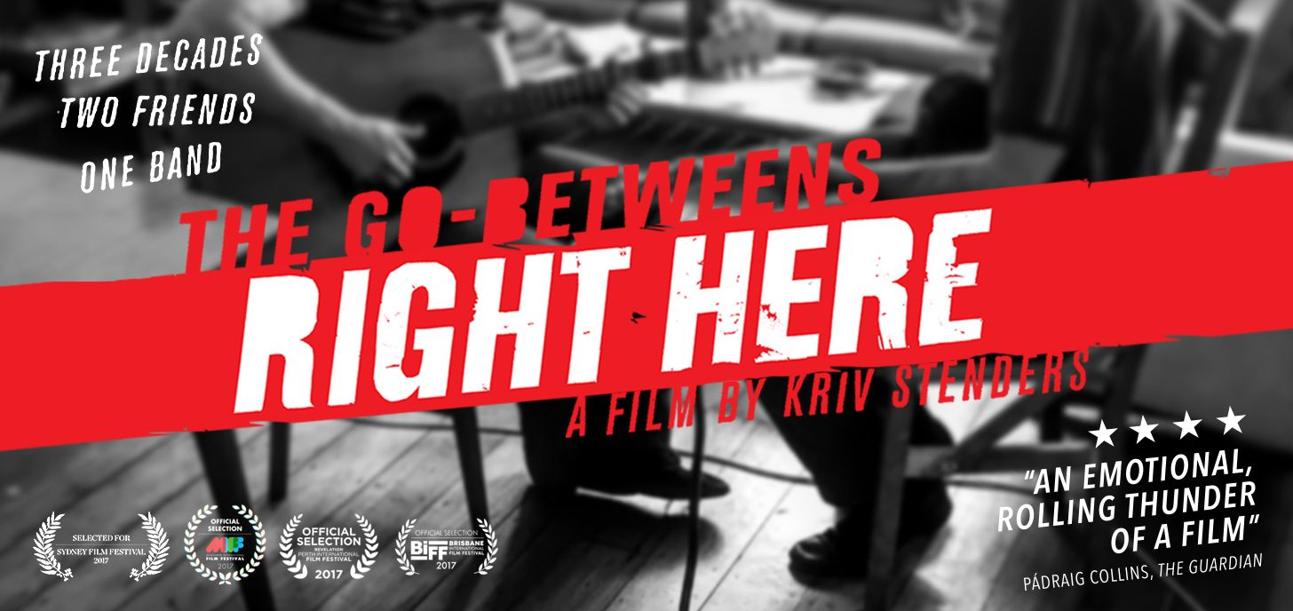 The Go-Betweens: Right Here poster