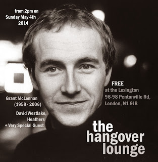 Hangover Lounge Grant McLennan tribute flyer